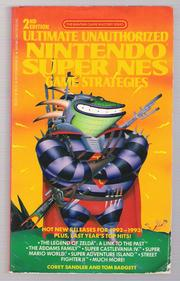 Ultimate Unauthorized Nintendo Super NES Game Strategies by Corey Sandler, Tom Badgett