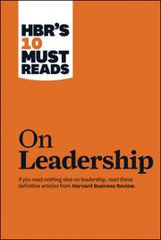 HBR's 10 Must Reads on Leadership by