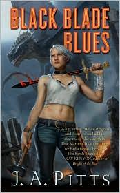 Black blade blues by J. A. Pitts