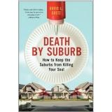 Death by Suburb by David L. Goetz