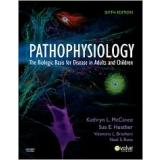 Pathophysiology by Kathryn L. McCance, Sue E. Huether