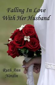 Cover of: Falling In Love With Her Husband by Ruth Ann Nordin