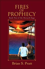 Cover of: Fires of Prophecy: The Morcyth Saga Book Two by Brian S. Pratt