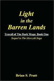 Cover of: Light in the Barren Lands: Trabail of the Dark Mage, Book One