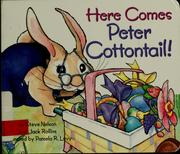 Here comes Peter Cottontail by Nelson, Steve