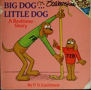 Big dog ... little dog by P.D. Eastman