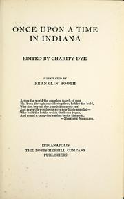 Cover of: Once upon a time in Indiana by Charity Dye