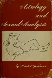 Cover of: Astrology and sexual analysis by Morris C. Goodman