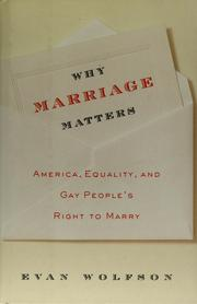 Cover of: Why marriage matters by Evan Wolfson
