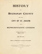 History of Buchanan County and the city of St. Joseph and representative citizens by Christian Ludwig Rutt