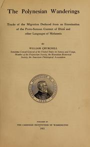 The Polynesian wanderings by William Churchill