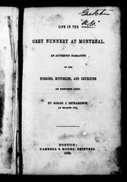 Life in the Grey nunnery at Montreal by Sarah J. Richardson