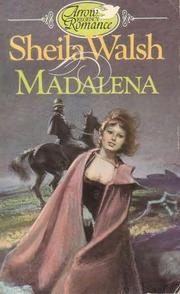 Madalena by Sheila Walsh