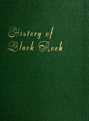 Cover of: History of Black Rock, 1644-1955 by Ivan O. Justinius