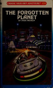 The Forgotten planet by Doug Wilhelm