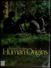 Human origins by Richard E. Leakey