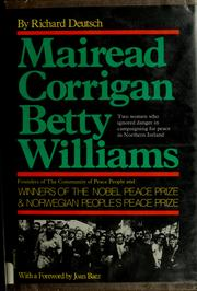 Mairead Corrigan, Betty Williams by Deutsch, Richard.