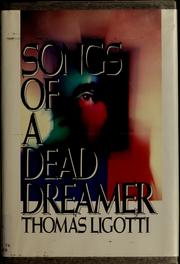 Cover of: Songs of a Dead Dreamer by Thomas Ligotti