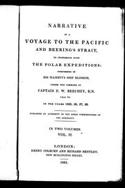 Narrative of a voyage to the Pacific and Beering&#39;s Strait, to co-operate with the polar expeditions by Frederick William Beechey