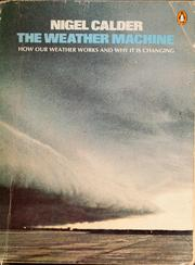 Cover of: The weather machine by Calder, Nigel., Nigel Calder