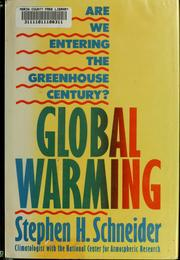 Global warming by Stephen Henry Schneider