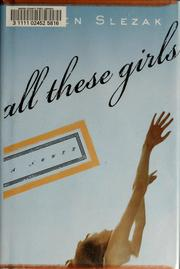 All these girls by Ellen Slezak