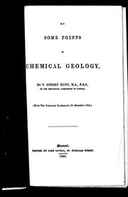 On some points in chemical geology by Thomas Sterry Hunt