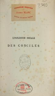 De l'influence sociale des conciles by Albert Du Boys