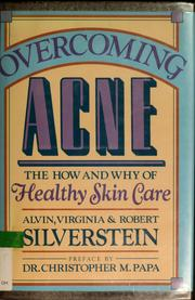 Cover of: Overcoming acne by Alvin Silverstein