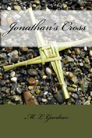 Jonathan's Cross by M.L.Gardner