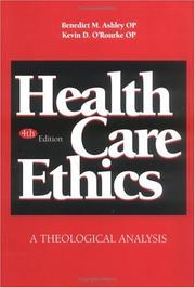 Health care ethics by Benedict M. Ashley