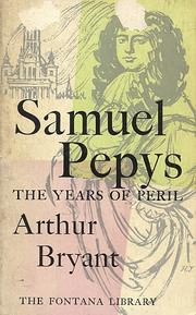 Samuel Pepys by Arthur Bryant
