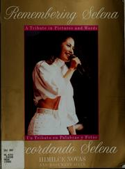 Cover of: Remembering Selena by Novas, Himilce., Himilce Novas