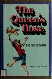 The Queen's nose by Dick King-Smith