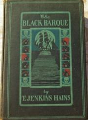 The Black Barque by T. Jenkins Hains