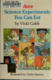 Cover of: More science experiments you can eat by Vicki Cobb