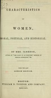 Characteristics of women, moral, poetical, and historical by Jameson Mrs