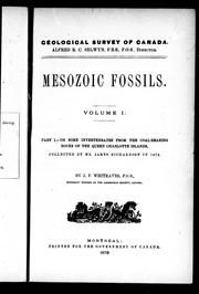 Mesozoic fossils by J. F. Whiteaves