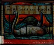Feathers and Fools by Mem Fox