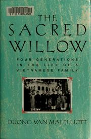 The Sacred Willow by Duong Van Mai Elliott