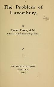 The problem of Luxemburg by Xavier Prum