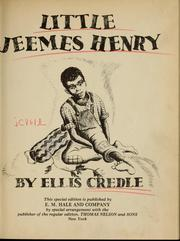 Little Jeemes Henry by Ellis Credle