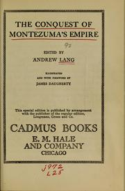 Cover of: The Conquest of Montezuma's empire by Andrew Lang