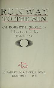 Cover of: Runway to the sun by Scott, Robert Lee