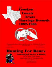 Early Crockett County Texas Marriage Records 1892-1906 by Nicholas Russell Murray