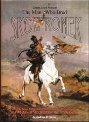 The Man Who Bred Skowronek by Andrew K. Steen