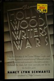 The Hollywood writers' wars by Nancy Lynn Schwartz