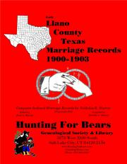 Early Llano County Texas Marriage Records 1900-1903 by Nicholas Russell Murray
