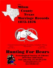 Early Milam County Texas Marriage Records 1873-1876 by Nicholas Russell Murray