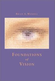 Foundations of vision by Brian A. Wandell